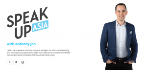 Talking with Anthony Joh on the Speak Up Asia podcast